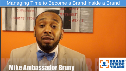 Managing Time to Become a Brand Inside a Brand