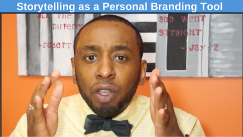 Storytelling as a Personal Branding Tool
