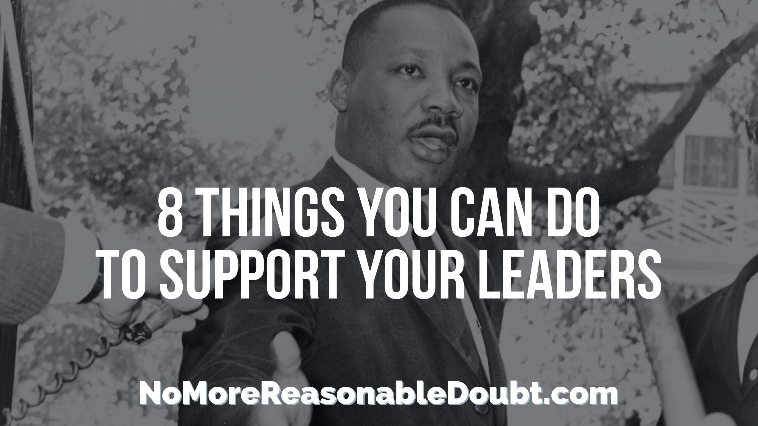 [NMRD] 8 Things You Can Do For a Leader in Your Community
