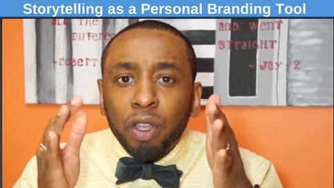 Storytelling as a Personal Branding Tool